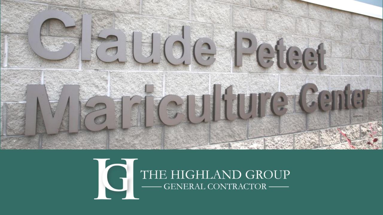 Highland Group Renovates Claude Peteet Mariculture Center